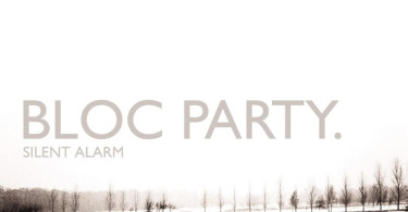 Bloc Party Silent Alarm 10th Anniversary