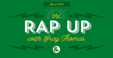 the rap up with gray thomas