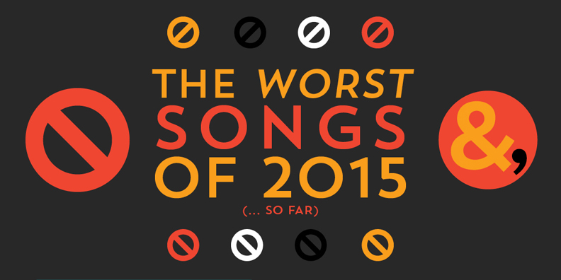 Worst Songs of 2015