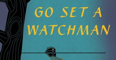 'Go Set a Watchman' by Harper Lee